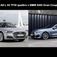 Stretch or Sport? A8 v 840i – Audi A8 L v BMW 8 Series Gran Coupé